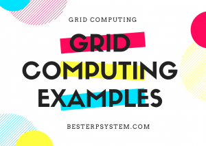 Grid Computing Examples